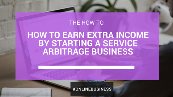 Service Arbitrage Case Study: How I Made $1,000/Month With No Experience