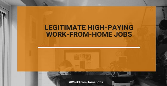 legitimate high paying work from home jobs