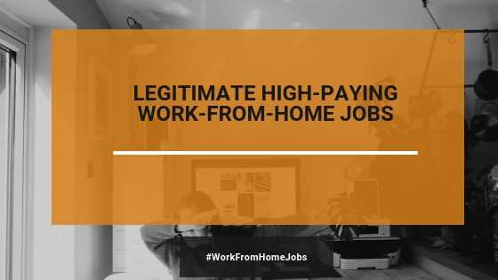 High-Paying Work From Home Online Jobs  (NEW In 2019)