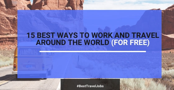 how to travel and make money for free