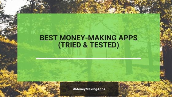 21 Best Paying Apps In 2020 (I Made $1000/Month With #1)