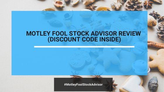 Is Motley Fool Stock Advisor Worth It?